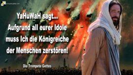 2011-10-07 - Zorn Gottes-Zerstorung Konigreiche der Menschen-Kirchen-YahuWah-Die Trompete Gottes Jehova