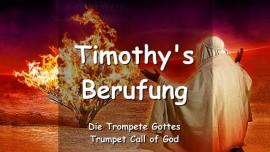 Timothys Berufung - Gespraech zwischen dem Herrn und Timothy - Trompete Gottes