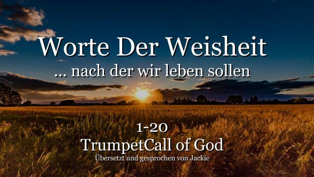 001-020-WORTE DER WEISHEIT von YahuShua HaMashiach nach welchen wir leben sollen TROMPETE GOTTES