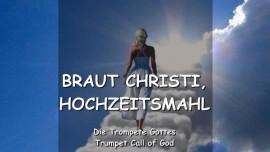 11 Der Herr spricht ueber die Braut Christi und das Hochzeitsmahl - Die Trompete Gottes
