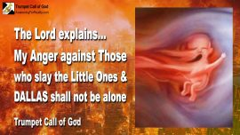 2010-04-03 - Wrath of God Abortion-Slaying Killing the Little Ones-Destruction of Dallas Cities-Trumpet Call of God