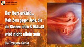 2010-04-03 - Zorn Gottes wegen Abtreibung-Kleine toten-Zerstorung von Dallas Stadte-Die Trompete Gottes