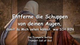 2010-10-05 - Entferne die Schuppen von deinen Augen-Die Trompete Gottes-Liebesbrief von Gott