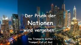 DAS SAGT DER HERR - Der Prunk der Nationen wird vergehen - TROMPETE GOTTES