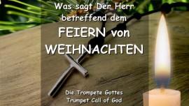 DE1-25 Der Herr spricht ueber das Feiern von Weihnachten - Trompete Gottes