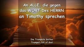 Der HERR WARNT ALLE, die gegen Sein Wort an Timothy sprechen - TROMPETE GOTTES