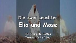 Die zwei Leuchter - Elia und Mose