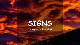 EN1-34 - The Signs of the End are upon you - Trumpet Call of God