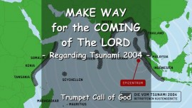 The Lord says - Make Way for My Coming - Regarding Indonesian Tsunami 2004 - Trumpet Call of God