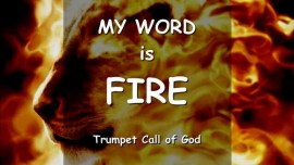 Thus says the Lord - My Word is Fire