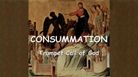 Trumpet Call of God - Consummation