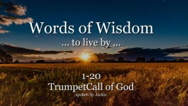 001-020-WORDS OF WISDOM TO LIVE BY From YahuShua HaMashiach TRUMPET CALL OF GOD ONLINE