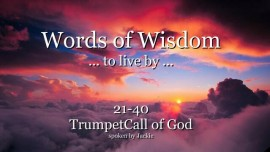 021-040-WORDS-OF-WISDOM-TO-LIVE-BY-From-YahuShua-HaMashiach-TRUMPET-CALL-OF-GOD