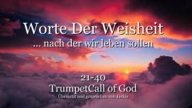 021-040 WORTE DER WEISHEIT von YahuShua HaMashiach nach denen wir leben sollen DIE TROMPETE GOTTES
