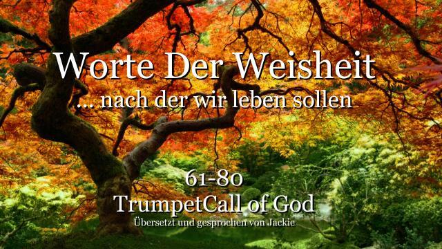 061-080 WORTE DER WEISHEIT von YahuShua HaMashiach nach denen wir leben sollen-TROMPETE GOTTES