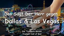 2009-03-05 - Das sagt der Herr gegen Las Vegas und Dallas-Die Trompete Gottes