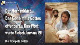 2009-10-01 - Das Geheimnis Gottes offenbart-Das Wort wurde Fleisch-ImmanuEl-Die Trompete Gottes