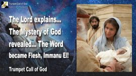 2009-10-01 - The Mystery of God revealed-The Word became Flesh-ImmanuEl-Trumpet Call of God
