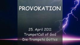 2011-04-25 TrompeteGottes - Provokation
