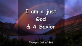2011-08-20 - I am a just God and a Saviour-Trumpet Call of God