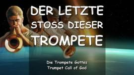 DER HERR SAGT-Dies ist der LETZTE STOSS dieser TROMPETE-DER TROMPETENRUF GOTTES