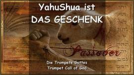 Das sagt Der Herr_YahuShua ist Das Geschenk_Trompetenruf Gottes