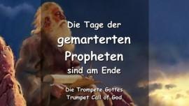 Das sagt der Herr - Die Tage der gemarterten Propheten sind vorbei - TROMPETE GOTTES