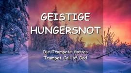 Der Herr sandte eine geistige Hungersnot