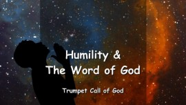 EN1-16 The Lord speaks about Humility and the Word of God-Trumpet Call of God