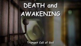 EN1-24 The Lord speaks about Death and Awakening - Trumpet Call of God