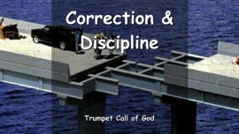 EN1-30 THE LORD SAYS - I shall correct and discipline all Those I love - TRUMPET CALL OF GOD