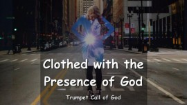 EN1-44 - The Lord says - You will be clothed with the Presence of God - Trumpet Call of God