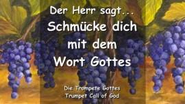 SCHMUECKE DICH MIT DEM WORT GOTTES Sagt der Herr TROMPETEN RUF GOTTES