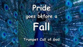 THUS SAYS THE LORD - Pride before a Fall - Trumpet Call of God