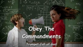 THUS SAYS THE LORD by the Spirit of Truth - OBEY the COMMANDMENTS of GOD