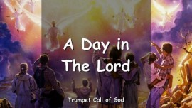 The Lord explains_One Day in the Lord_Trumpet Call of God Online