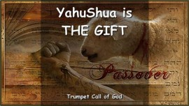 Thus says The Lord_YahuShua is The Gift_Trumpet Call of God