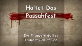 Trompete Gottes - Der Herr sagt... Haltet das Passahfest, die Heiligen Tage sind ein Segen
