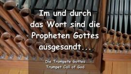 YAHUSHUA SAGT - Im und durch Das Wort sind die Propheten Gottes ausgesandt - TROMPETE GOTTES
