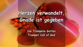YAHUSHUA SAGT... Herzen verwandelt... Gnade ist gegeben - Der Trompeten Ruf Gottes