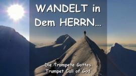 YahuShua sagt... Wandelt in Dem Herrn