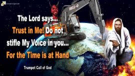 2007-09-13 - Trust in God Jesus Christ-Do not stifle the Voice of God-It is Time-Trumpet Call of God