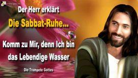 2013-01-24 - Gebot Sabbat Ruhe-Jesus Christus-Lebendige Wasser-Lebendiges Brot-Die Trompete Gottes