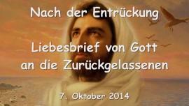 2014-10-07 - Nach der Entrueckung - Liebesbrief von Gott an die Zurueckgelassenen