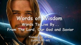 3. WORDS of WISDOM from YAHUSHUA... Words to Live by - Trumpet Call of God