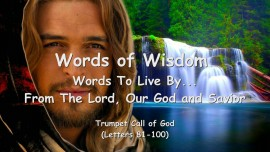 5. WORDS of WISDOM from YAHUSHUA... Words to Live by - Trumpet Call of God