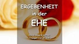 DAS SAGT DER HERR ueber Ergebenheit in der Ehe