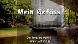DE1-15 DER HERR SAGT - Timothy du bist Mein Gefaess - TROMPETENRUF GOTTES