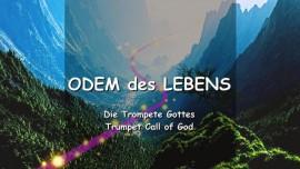 DE1-29 Der Herr erklaert den Odem des Lebens - Trompete Gottes