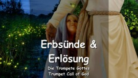 DE1-37 - Der Herr erklaert Erbsuende und Erloesung - Trompete Gottes